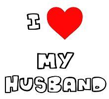 I Heart My Husband by PingusTees