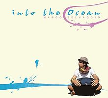 Marco Selvaggio Into the Ocean Cover by Marco Selvaggio
