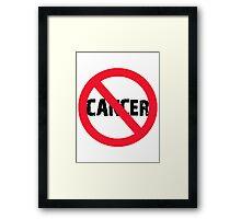 NO CANCER Framed Print