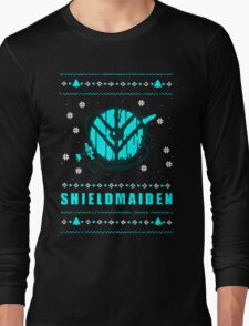 shieldmaiden for the holidays Long Sleeve T-Shirt