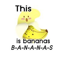 This :O is Bananas B-A-N-A-N-A-S Photographic Print