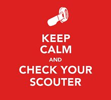 Keep Calm & Check Your Scouter Unisex T-Shirt