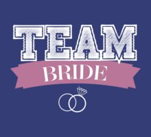TEAM BRIDE by pravinya2809