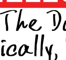 STICKER - HELLO I'M THE DOCTOR BASICALLY RUN Sticker