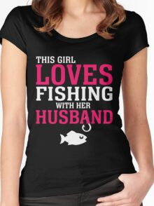 THIS GIRL LOVES FISHING WITH HER HUSBAND Women's Fitted Scoop T-Shirt