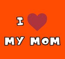 I Heart My Mom Kids Tee