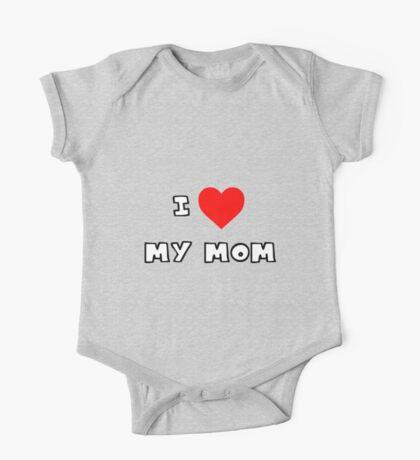 I Heart My Mom One Piece - Short Sleeve