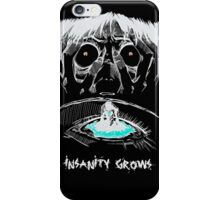 INSANITY GROWS iPhone Case/Skin