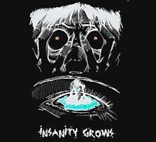 INSANITY GROWS Unisex T-Shirt