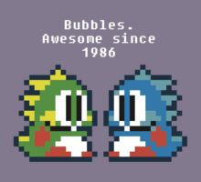 Bubbles. Awesome since 1986 Kids Clothes