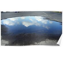 Reflecting Puddle Poster