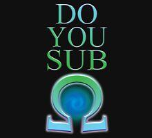 Do You Sub Ohm T-Shirt