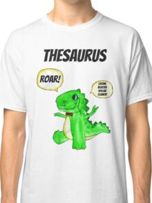The Thesaurus Classic T-Shirt