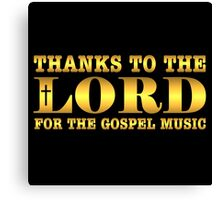 Golden Thanks To The Lord  Canvas Print