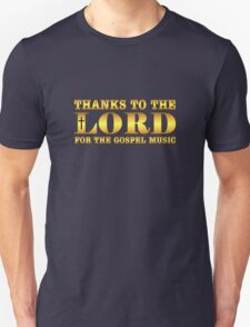 Golden Thanks To The Lord  Unisex T-Shirt