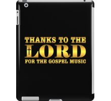 Golden Thanks To The Lord  iPad Case/Skin
