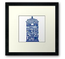 It's Gonna Be Fantastic Dr Who Framed Print
