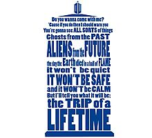 It's Gonna Be Fantastic Dr Who Photographic Print