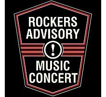 Rockers Advisory Photographic Print