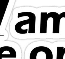 I am The One (bold) Sticker