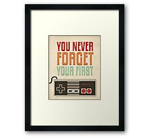 You Never Forget Your First Framed Print