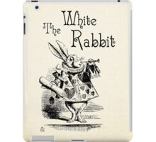 Alice in Wonderland -  The White Rabbit - Lewis Carroll Quote - 0194 iPad Case/Skin