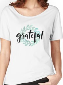 Grateful Women's Relaxed Fit T-Shirt