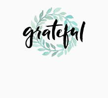 Grateful Womens T-Shirt