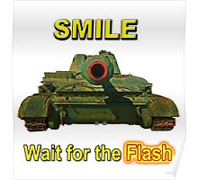 Smile... Wait for the Flash Poster