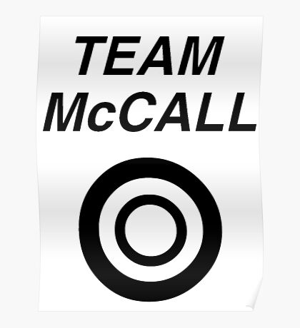 Team McCall Poster