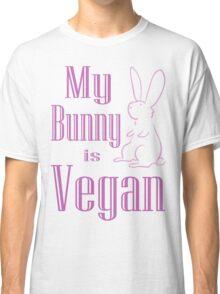 My Bunny is Vegan Classic T-Shirt
