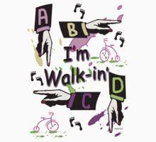 I'm Walk-In' Kids Tee