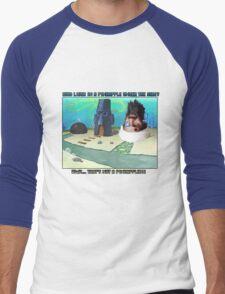 Wait... THAT'S NOT A PINEAPPLE!!! Men's Baseball ¾ T-Shirt