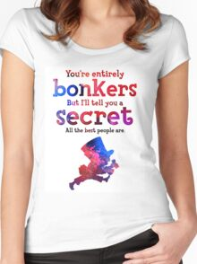 Alice in Wonderland Quote - You're Entirely Bonkers - Mad Hatter Quote - 0222 Women's Fitted Scoop T-Shirt