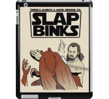 Slap Binks iPad Case/Skin
