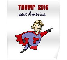 Funny Donald Trump Super Hero Poster