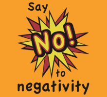 No To Negativity by Ron Marton