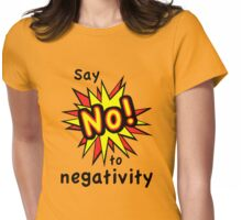 No To Negativity Womens Fitted T-Shirt