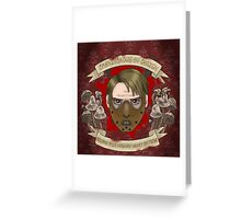 Hannibal-- Carnivore Greeting Card