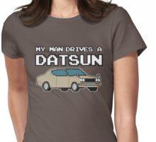 Datsun 610 8Bit - My Man Womens Fitted T-Shirt