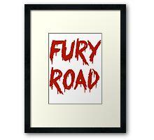 FURY ROAD Framed Print