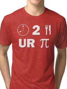 Time To Eat Your Pie Tri-blend T-Shirt