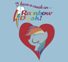 I have a crush on... Rainbow Dash - with text Kids Tee