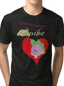 I have a crush on... Spike - with text Tri-blend T-Shirt