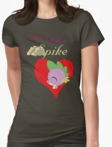 I have a crush on... Spike - with text Womens Fitted T-Shirt