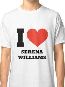 I love Serena Williams Classic T-Shirt