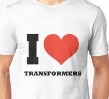 I love Transformers Unisex T-Shirt