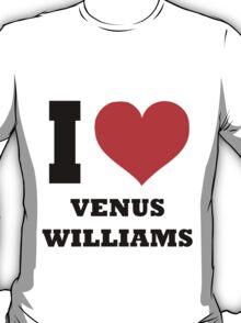 I love Venus Williams T-Shirt