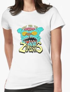 Don't Feed The Zombears  Womens Fitted T-Shirt