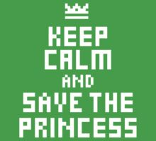Keep Calm and Save the Princess One Piece - Short Sleeve